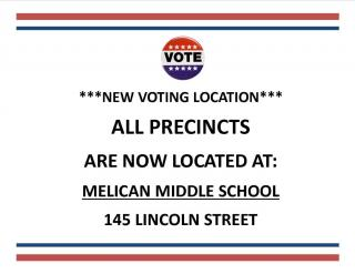 This tells residents that all precincts will now vote at the Melican Middle School at 145 Lincoln Street